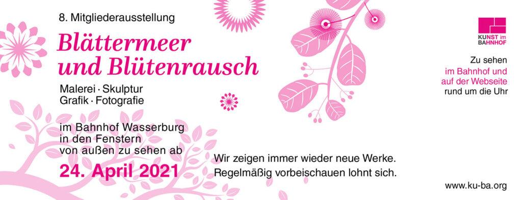 kunstreiche Kunst erleben KUBA Blättermeer und Blütenrausch - Mitgliederausstellung 2021
