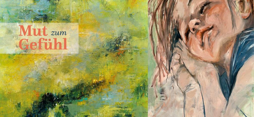 kunstreiche Kunst erleben Mut zum Gefühl